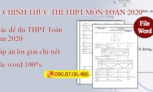 Đề thi tốt nghiệp THPT môn Toán năm 2020 (Đề chính thức) - Mã 101,102,103,104 File Word