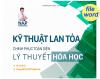 Kỹ thuật lan tỏa chinh phục toàn diện lý thuyêt hóa học- tg: Nguyễn Anh Phong- File word